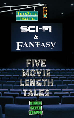 SciFi & Fantasy: Five Movie Length Tales From Aisle Seat Books